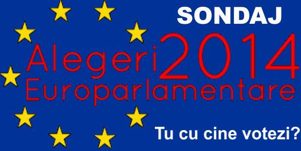 SONDAJ Alegeri europarlamentare 2014. Tu cu cine VOTEZI?