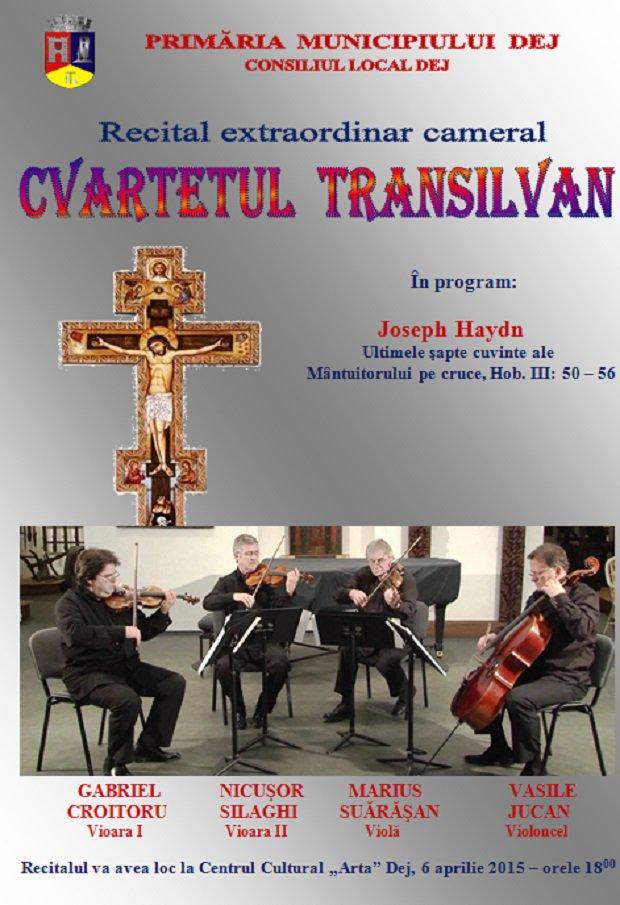afis cvartetul transilvan dej