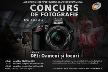 """Concurs de fotografie """"Dej: Oameni și locuri"""", organizat de Asociația """"Sfinții Apostoli Luca și Andrei"""""""