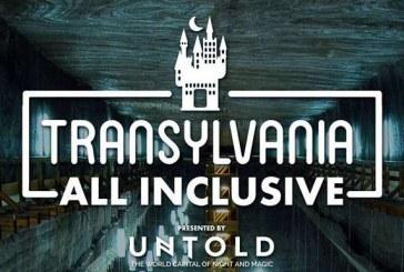 UNTOLD continuă și în 2017 campania Transilvania All Inclusive