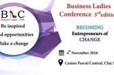 Business Ladies Conference, destinată exclusiv doamnelor și domnișoarelor