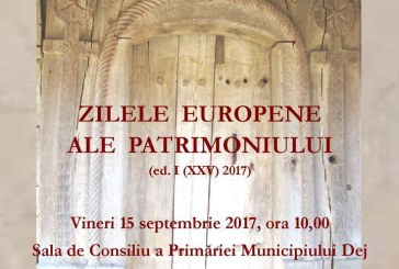 Zilele europene ale patrimoniului, marcate la Dej printr-o conferință de lucru